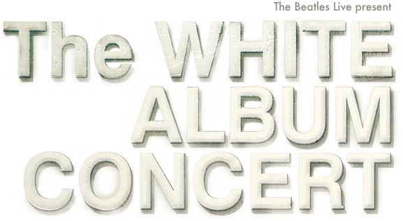 The White Album Concert